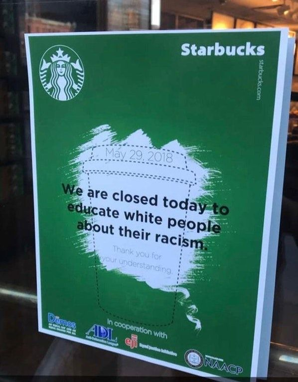 Educate white people about racism Starbucks hoax